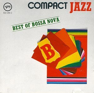 Best Of Bossa Nova Best Of Bossa Nova Getz Gilberto Jobim Powell Byrd Almeida Wanderley