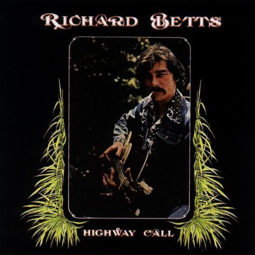 Dickey Betts Highway Call Remastered
