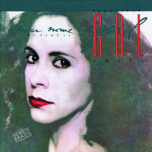Gal Costa My Name Is Gal