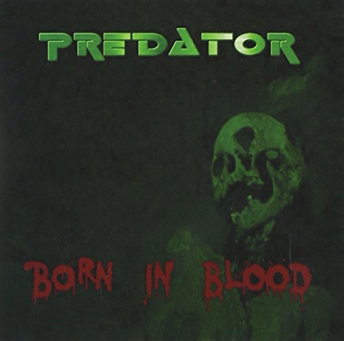 Predator Born In Blood