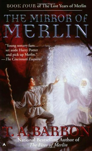 T. A. Barron Mirror Of Merlin (lost Years Of Merlin Book Fo