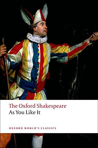 William Shakespeare As You Like It The Oxford Shakespeare As You Like It