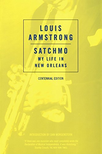 Louis Armstrong Satchmo My Life In New Orleans Revised
