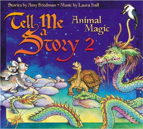 Friedman Hall Tell Me A Story 2 Animal Magi