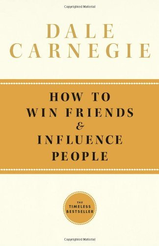 Dale Carnegie How To Win Friends And Influence People Reissue