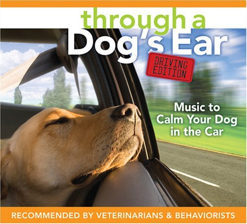 Joshua Leeds Through A Dog's Ear Driving Edition Music To Calm Your Dog In The Ca