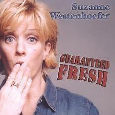 Suzanne Westenhoefer Guaranteed Fresh