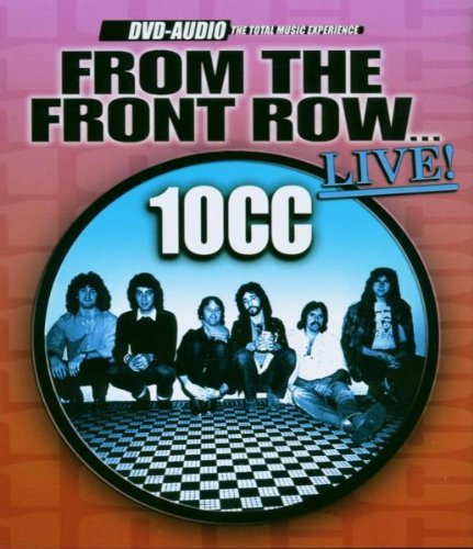 10cc From The Front Row Live DVD Audio From The Front Row...Live
