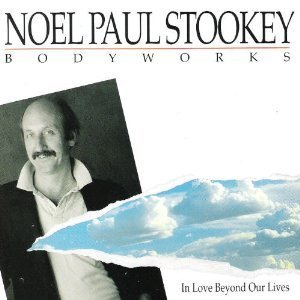 noel-paul-stookey-in-love-beyond-our-lives