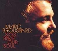 Marc Broussard Sos Save Our Soul