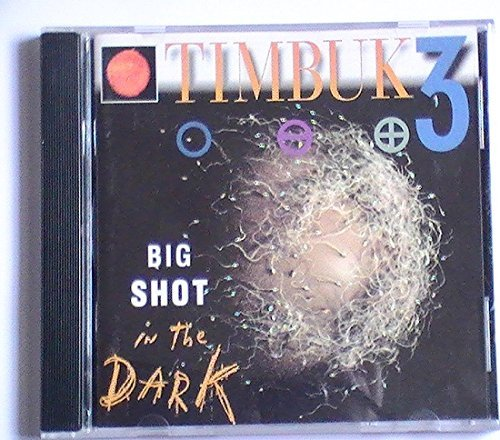 Timbuk3 Big Shot In The Dark