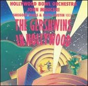 John Mauceri Gershwins In Hollywood Hines Austin Marshall Maureri Hollywood Bowl Orch
