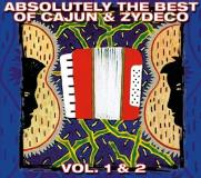 Absolutely The Best Of Cajun & Vol. 1 2 Absolutely The Best O Buckwheat Zydeco Newman West 2 CD