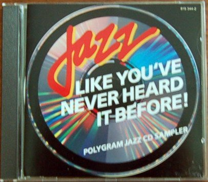 Various Artists Jazz Like You've Never Heard Before! Polygram Jazz