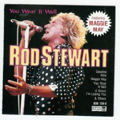 Stewart Rod You Wear It Well