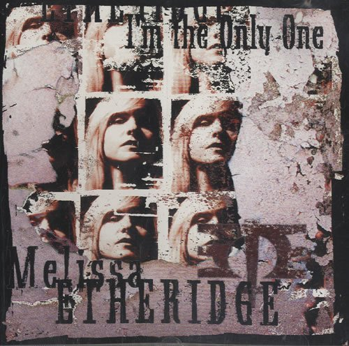 Melissa Etheridge I'm The Only One