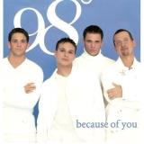 98 Degrees All Because Of You