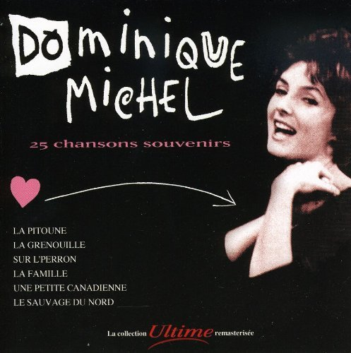 dominique-michel-25-chansons-souvenir-coll-ulti-import-can