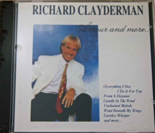 Clayderman Richard Amour & More