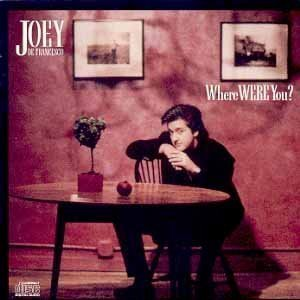 Joey Defrancesco Where Were You?