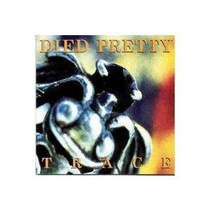 died-pretty-trace