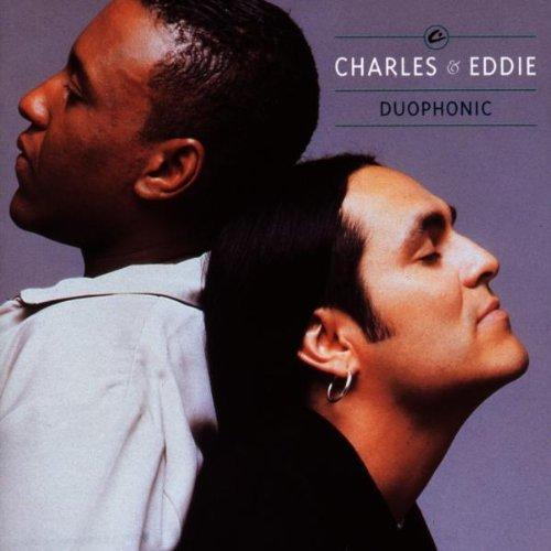 Charles & Eddie/Duophonic