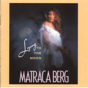 matraca-berg-lying-to-the-moon