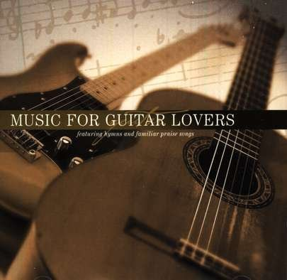 Gary Lowry Music For Guitar Lovers