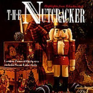 P.I. Tchaikovsky Highlights From Tchaikovsky's The Nutcracker