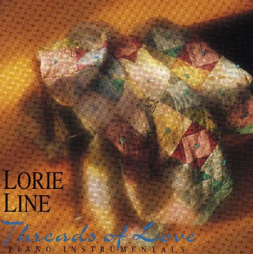 Lorie Line Threads Of Love Piano Instrumentals