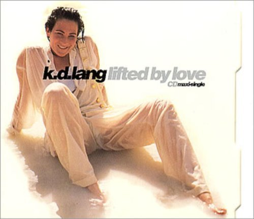K.D. Lang Lifted By Love