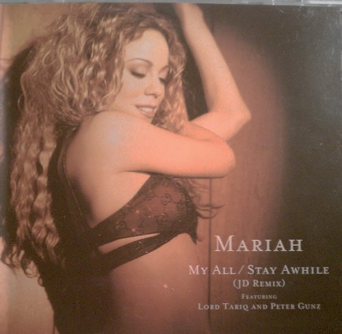 Carey Mariah My All (stay A While) Feat. Lord Tariq & Peter Gunz