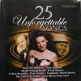 25 Unforgettable Songs Vol. 1 25 Unforgettable Songs