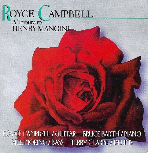Royce Campbell Tribute To Henry Mancini