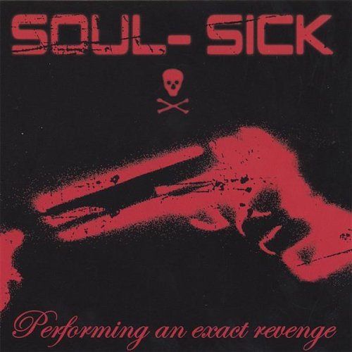 soul-sick-performing-an-exact-revenge