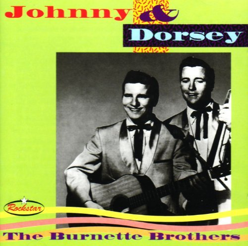 Burnette Brothers Johnny & Dorsey