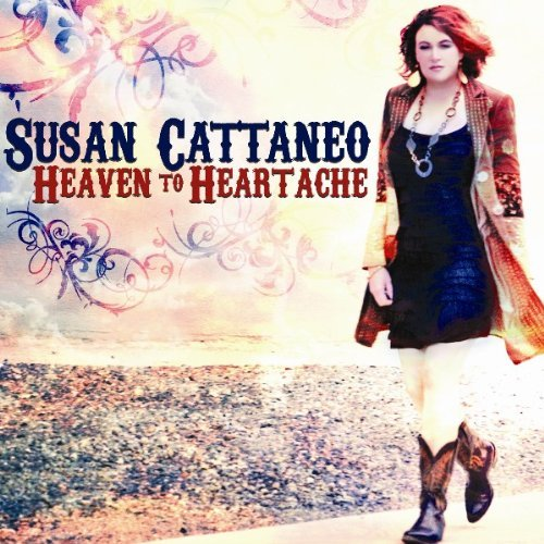 Susan Cattaneo Heaven To Heartache