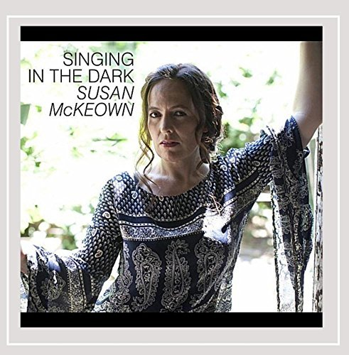 Susan Mckeown Singing In The Dark