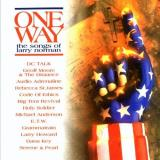 One Way One Way Songs Of Larry Norman Big Tent Revival Holy Soldier Anderson Key Howard Dc Talk