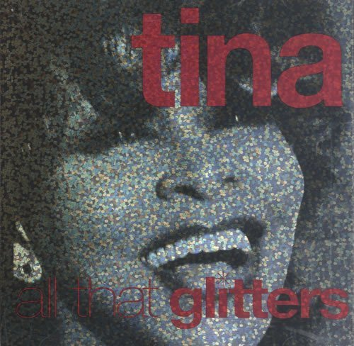 Turner Tina All That Glitters