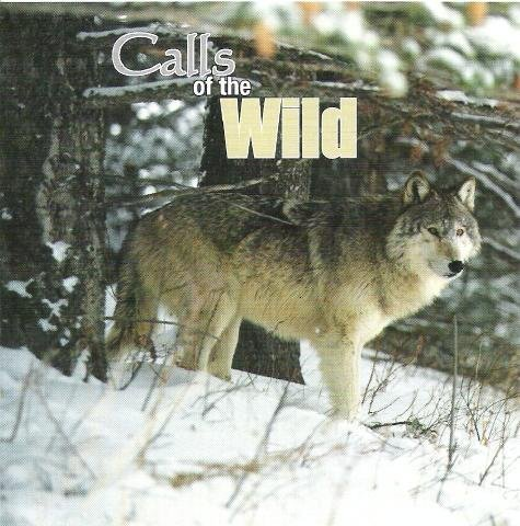 Calls Of The Wild Calls Of The Wild