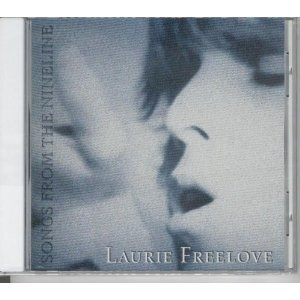 Laurie Freelove Songs From The Nineline