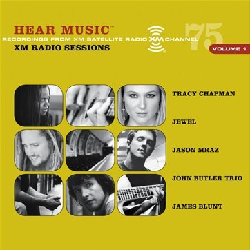 Hear Music Xm Radio Sessions Vol. 1 Hear Music Xm Radio Sessions