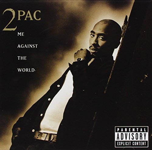 2 Pac/Me Against The World@Explicit