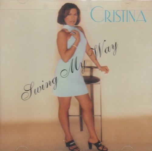 Cristina Swing My Way
