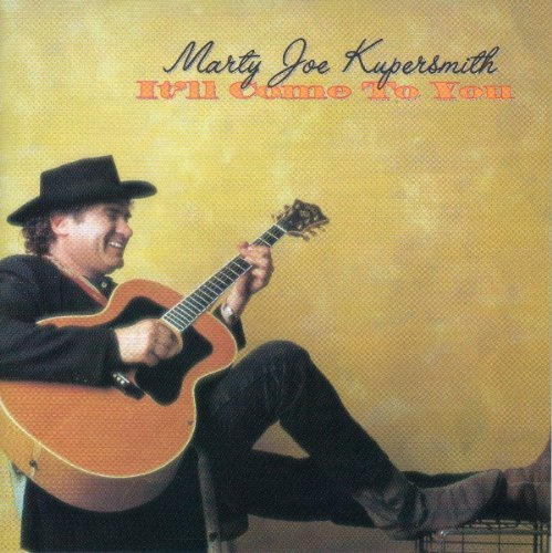 marty-joe-kupersmith-itll-come-to-you