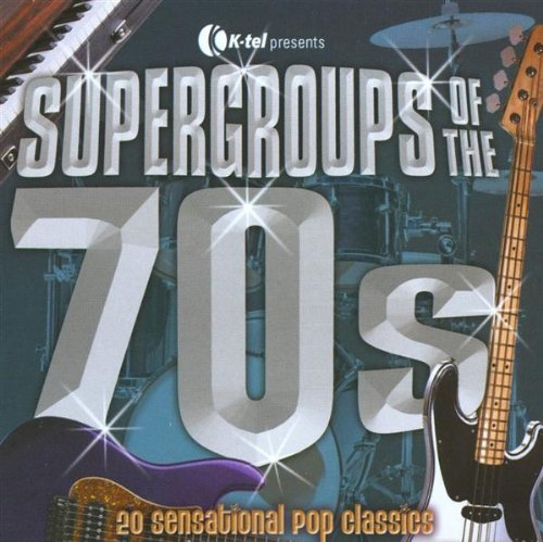 super-groups-of-the-70s-super-groups-of-the-70s-pilot-heatwave-trammps-korgis-badfinger-chicory-tip-redbone