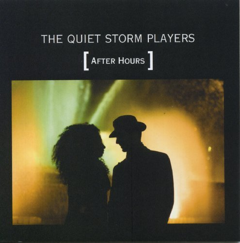 Quiet Storm Players After Hours