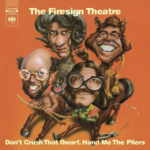 Firesign Theatre Don't Crush That Dwarf Hand Me