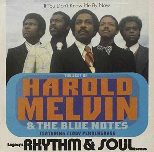 Harold & Blue Notes Melvin Best Of If You Don't Know Me B Feat. Teddy Pendergrass